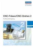 CNC-Fräsen / CNC-Drehen 2 - Aufbaulehrgang