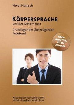 Körpersprache - und ihre Geheimnisse - Hanisch, Horst