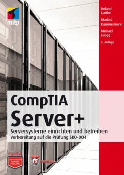 CompTIA Server+ - Cattini, Roland;Kammermann, Markus;Zaugg, Michael