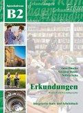 Erkundungen Deutsch als Fremdsprache B2: Kurs- und Arbeitsbuch