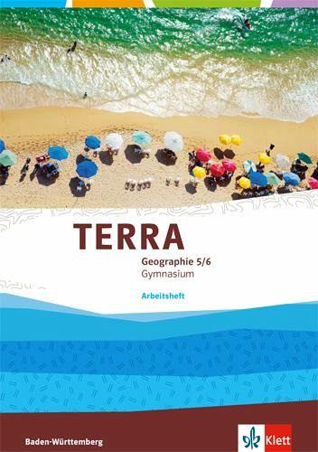 terra geographie f r baden w rttemberg arbeitsheft 5 6 klasse ausgabe f r schulb cher. Black Bedroom Furniture Sets. Home Design Ideas