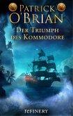 Der Triumph des Kommodore / Jack Aubrey Bd.17 (eBook, ePUB)