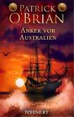 Anker vor Australien / Jack Aubrey Bd.14 (eBook, ePUB)