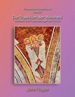 Die Tradition der Weisheit (eBook, ePUB)