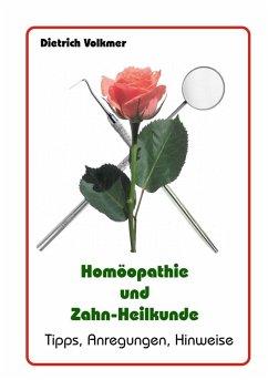 Homöopathie und Zahn-Heilkunde (eBook, ePUB)
