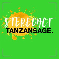 Tanzansage (Deluxe Edition) - Stereoact