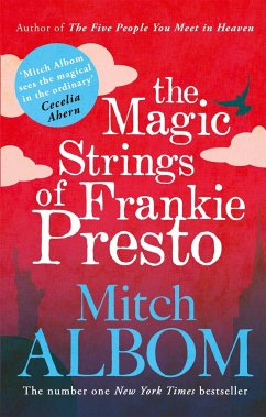 Magic Strings of Frankie Presto - Albom, Mitch