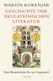 Geschichte der neulateinischen Literatur (eBook, ePUB)