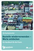 Bauteile wiederverwenden – Werte entdecken (eBook, PDF)