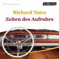Zeiten des Aufruhrs (MP3-Download) - Yates, Richard