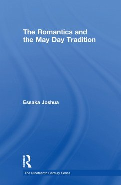 The Romantics and the May Day Tradition (eBook, ePUB) - Joshua, Essaka