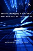 Towards the Dignity of Difference? (eBook, PDF)