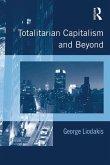 Totalitarian Capitalism and Beyond (eBook, PDF)