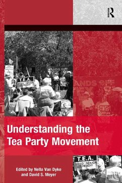 Understanding the Tea Party Movement (eBook, ePUB)