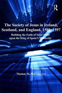 The Society of Jesus in Ireland, Scotland, and England, 1589-1597 (eBook, PDF)