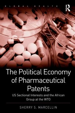 The Political Economy of Pharmaceutical Patents (eBook, PDF)