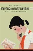 Educating the Chinese Individual (eBook, ePUB)