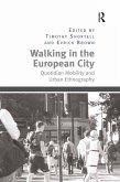 Walking in the European City (eBook, ePUB)