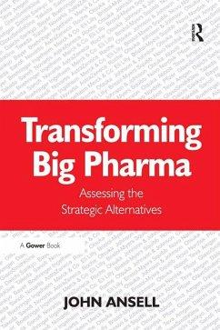 Transforming Big Pharma