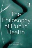 The Philosophy of Public Health (eBook, PDF)