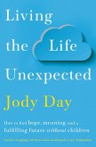 Living the Life Unexpected (eBook, ePUB)
