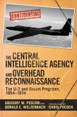 The Central Intelligence Agency and Overhead Reconnaissance (eBook, ePUB)