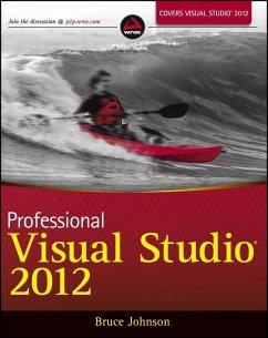 Professional Visual Studio 2012 (eBook, PDF) - Johnson, Bruce