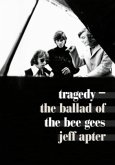 Tragedy - The Ballad Of The Bee Gees