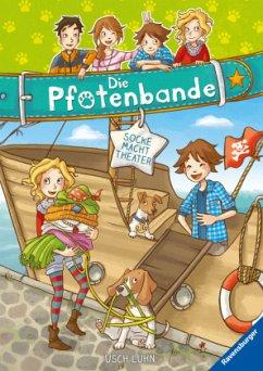 Socke macht Theater / Die Pfotenbande Bd.2 - Luhn, Usch