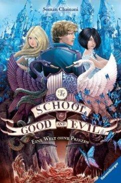 Eine Welt ohne Prinzen / The School for Good an...
