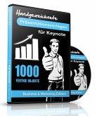 1000 Handgezeichnete Präsentationsvorlagen für Apple Keynote, 1 CD-ROM (Business & Marketing Edition)