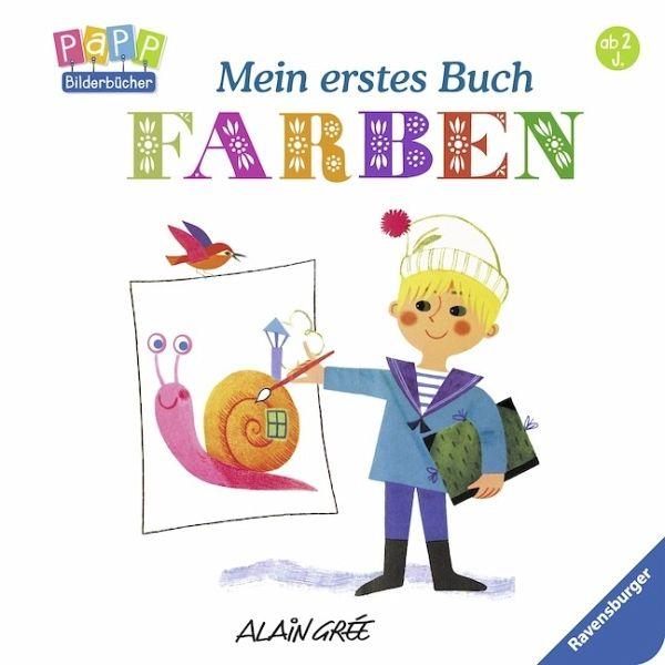 Mein erstes Buch: Farben von Alain Gree - Buch - buecher.de