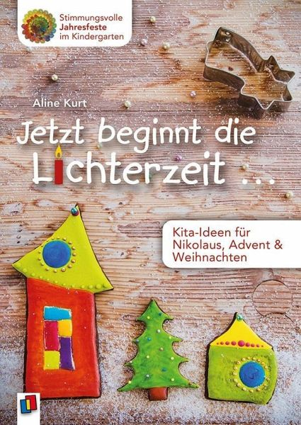 Advent Und Weihnachten Im Kindergarten.Jetzt Beginnt Die Lichterzeit Kita Ideen Für Nikolaus Advent Und Weihnachten