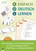 Einfach Deutsch lernen - Mini-Dialoge und 400 Wortschatzbilder für den Einstiegsunterricht mit Flüchtlings- und Migrantenkindern