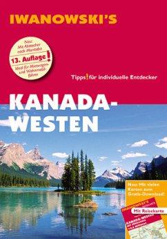 Kanada-Westen - Reiseführer von Iwanowski - Auer, Kerstin; Srenk, Andreas