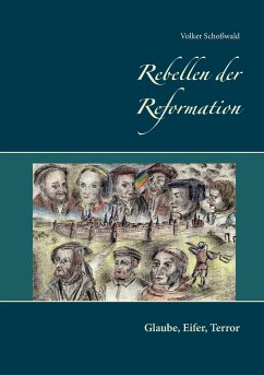 Rebellen der Reformation