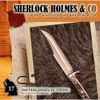 Sherlock Holmes & Co, Folge 17: Das Verlangen zu töten (MP3-Download)
