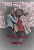 We Are Three (eBook, ePUB)