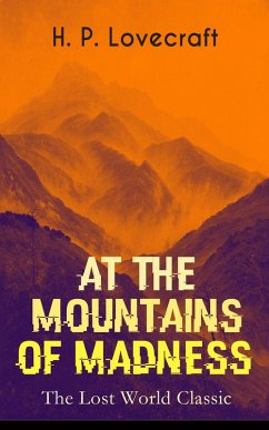 AT THE MOUNTAINS OF MADNESS (The Lost World Classic)