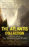 THE ATLANTIS COLLECTION - 6 Books About The Mythical Lost World: Plato's Original Myth + The Lost Continent + The Story of Atlantis + The Antedeluvian World + New Atlantis (eBook, ePUB)