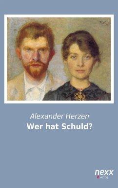 Wer hat Schuld? (eBook, ePUB) - Herzen, Alexander