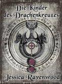 Die Kinder des Drachenkreuzes (eBook, ePUB)
