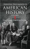 Essential Documents of American History, Volume I (eBook, ePUB)