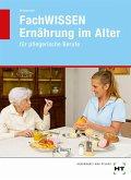 FachWISSEN Ernährung im Alter
