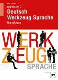 Arbeitsheft Deutsch - Werkzeug Sprache