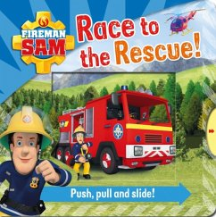 Fireman Sam: Race to the Rescue! Push, Pull and Slide!