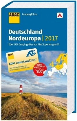 adac campingf hrer deutschland und nordeuropa 2017 buch. Black Bedroom Furniture Sets. Home Design Ideas