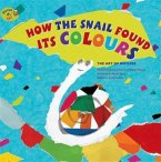 How the Snail Found its Colours