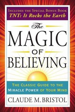 The Magic of Believing (eBook, ePUB) - Bristol, Claude
