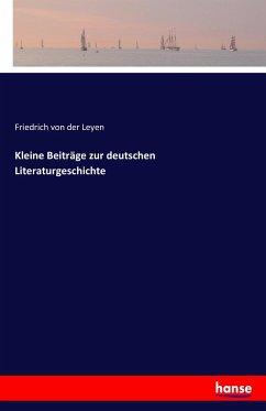 Kleine Beiträge zur deutschen Literaturgeschichte